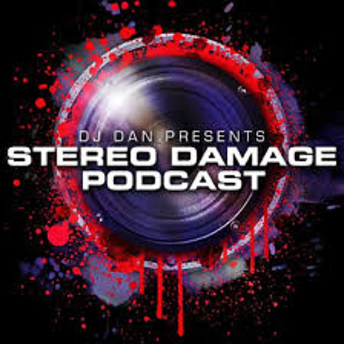 Dj Dan Presents Stereo Damage Ep 41 Charles Feelgood Guest Mix