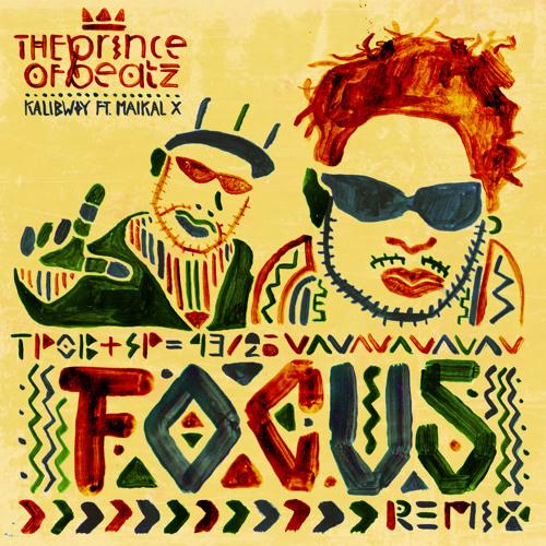 KALIBWOY - Focus Ft. Maikal X (THEprinceOFbeatz Remix)
