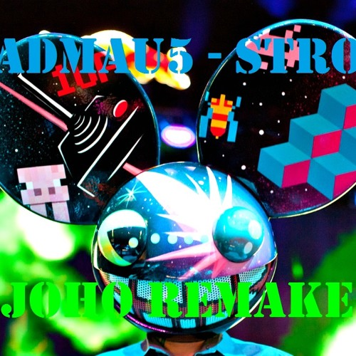Deadmau5 - Strobe (JOHO Remake) Free Download