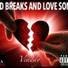 5. Long John Silvers Remix Ft Vito Bones And Miles Stanley - Bad Breaks And Love Songs