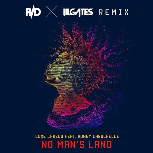 No Mans Land (ill.GATES + R:D Remix)