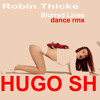 Robin Thicke - Blurred Lines  (Hugo SH dance rmx)