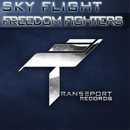 Sky Flight - Freedom Fighters [Transeport Records]