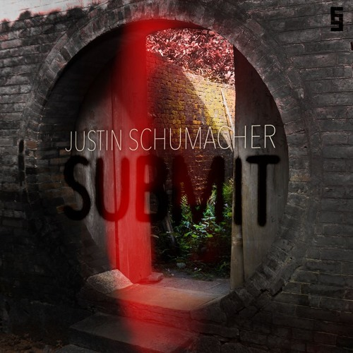 Justin Schumacher - Submit - [Frakture Audio (SC Edit)]