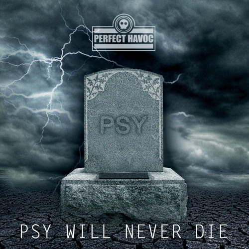Perfect havoc - psy will never die [ DEMO ]  mp3-db master-