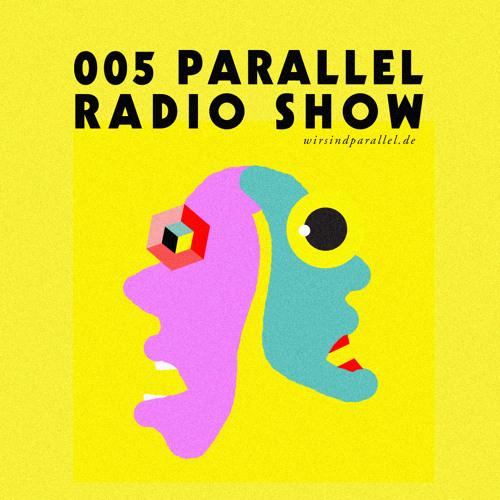 Parallel Radio Show 005 by Daniela La Luz (1984-2013)