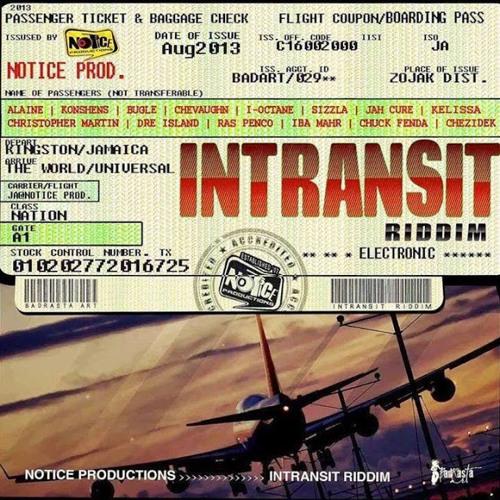 INTRANSIT RIDDIM MIX FULL - AUG 2013