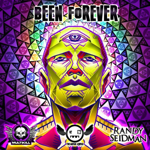 Been Forever - The Maniac Agenda & Randy Seidman -Charted #2 Beatport Glitch Charts