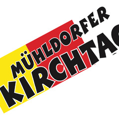 Mühldorfer Kirchtag 2013