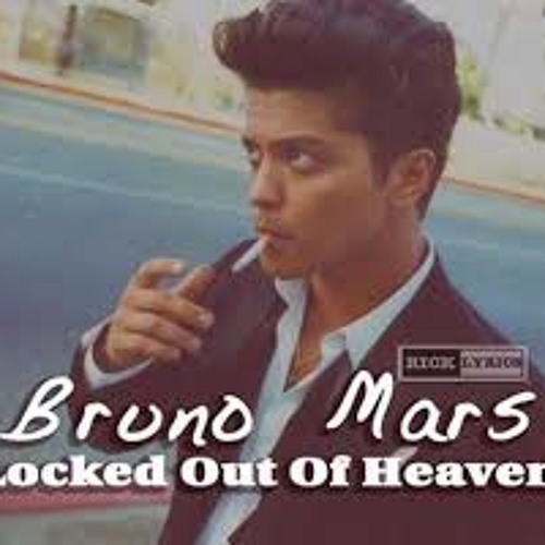 Bruno mars-Locked out of heaven (cover)