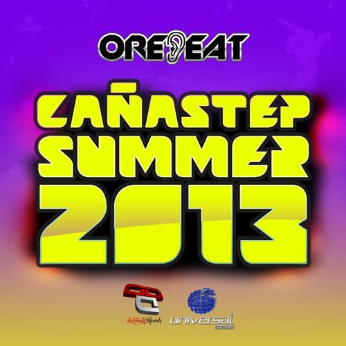 Orebeat @ Cañastep Summer 2013