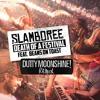 Death Of A Festival (Dutty Moonshine Remix)