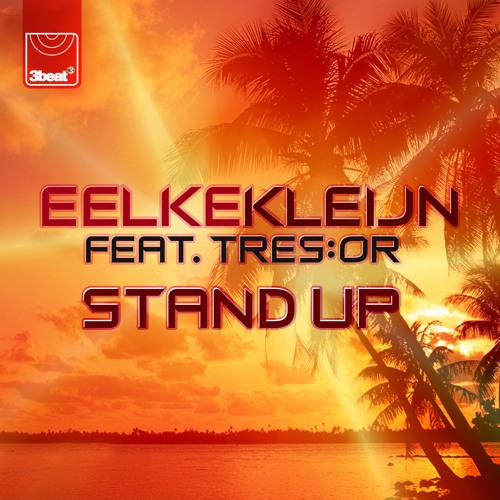 Eelke Kleijn feat Tres:Or - Stand Up (UK Edit)