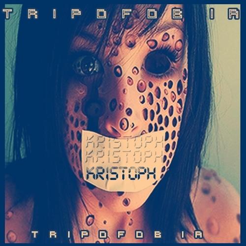 # K R I S T O P H // TRIPOFOBIA // DEEP HOUSE SESSION