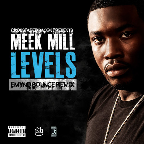 Meek Mill - Levels (Emynd Bounce Remix)