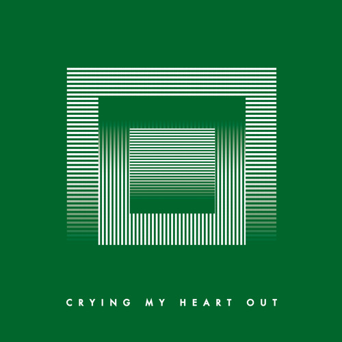 Crying My Heart Out (Single)