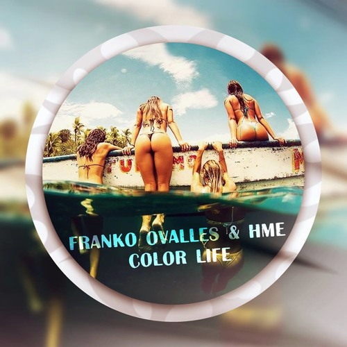 Franko Ovalles & HME - Color Life