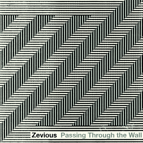 "Zevious, ""Entanglement"" from 'Passing Through The Wall' (Cuneiform Records)"