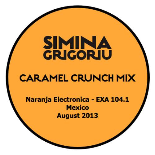 Simina Grigoriu - CARAMEL CRUNCH Mix