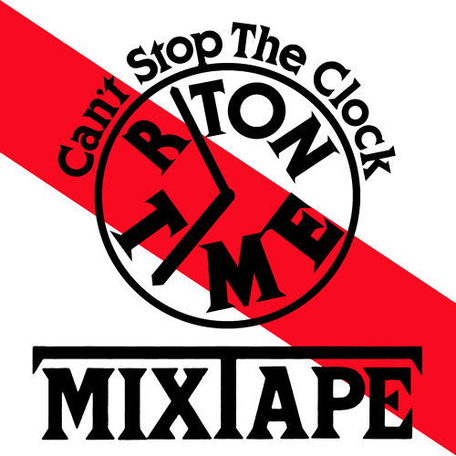 Riton 'You Can't Stop The Clock' Mix-tape