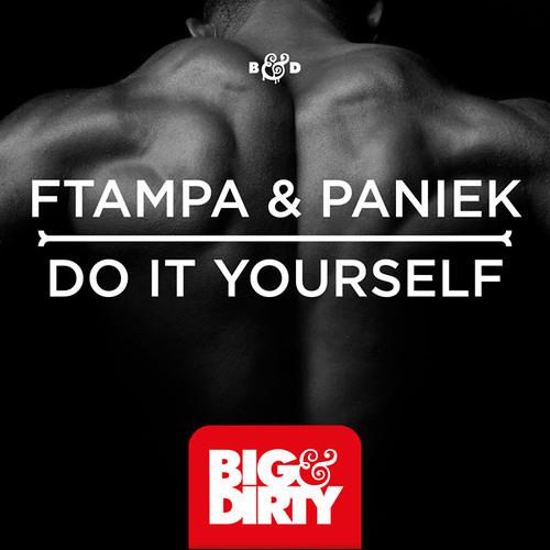 FTampa, Paniek - Do It Yourself (Original Mix) Out Now