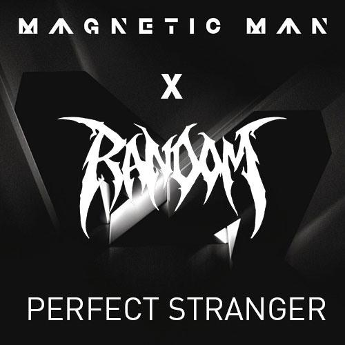 Magnetic Man - Perfect Stranger (Random DNB re-edit) [Free D/L, click Buy]