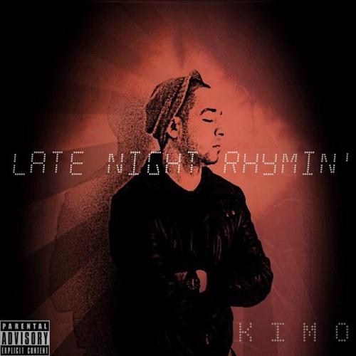Kimo - Late Night Rhymin'