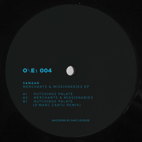 Samaan - Merchants & Missionaries EP [One Electronica] - inc. D'Marc Cantu remix