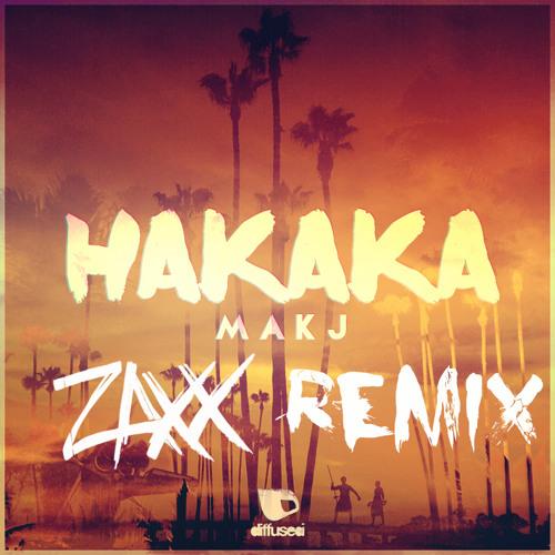 MAKJ - Hakaka (ZAXX REMIX) [SUPPORTED BY VICTOR NIGLIO ON CARNAGE'S INCREDIBLE 004]