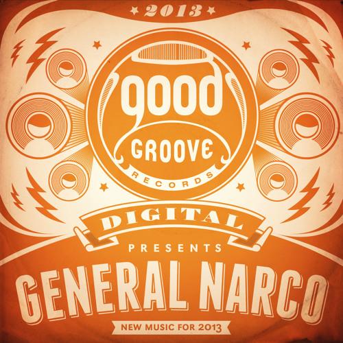 General Narco - Oh Bumba Clott