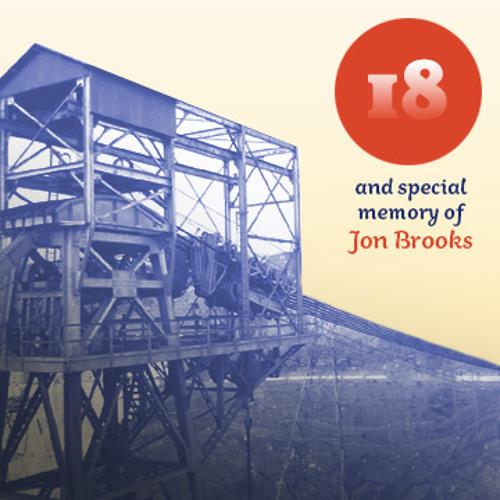 18 / In Memory of Jon Brooks 1969-2013