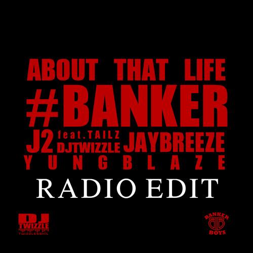 #BANKER - About Dat Life Humbolt Park (Radio Version)