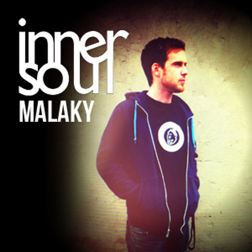 Malaky - innerSoul's Ones to Watch