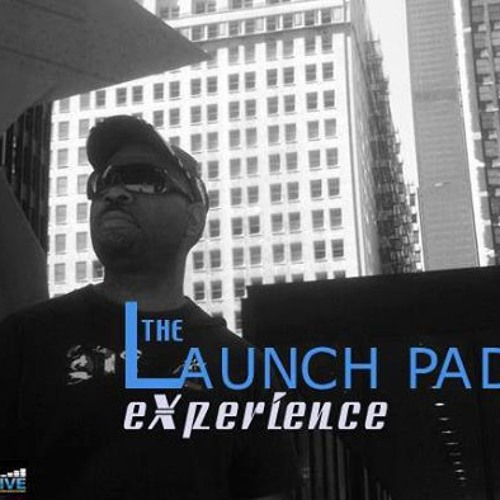 Jay Le Roc-   The Launch Pad Experience- ( Just big respect for the Master of Deepness )