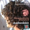 """When You Know Who You Love - manolito daniel [from the 2010 EP """"mashunkskit""""]"""