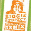 Biggie - Respect (Wubdise/Mountain Top Foundation Style RMX)