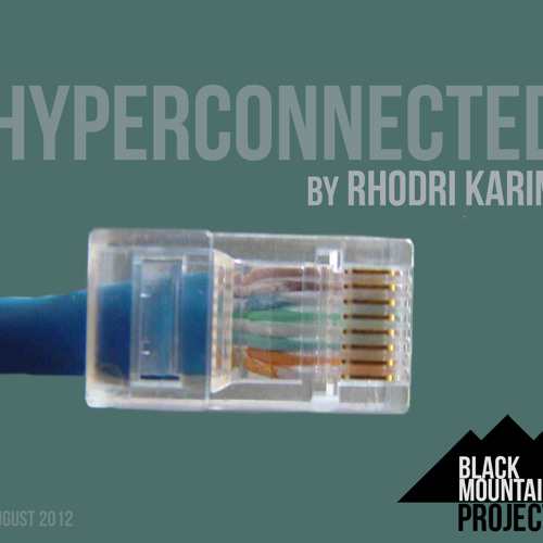 """Hyperconnected - """"NOISE"""""""