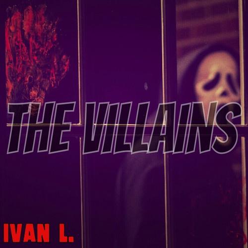 Ivan L. - The Villains (prod. by Chemist)