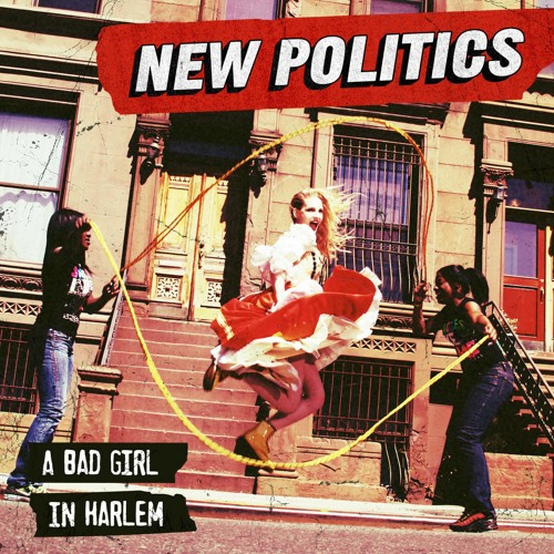 New Politics - Harlem (White Sea Remix)