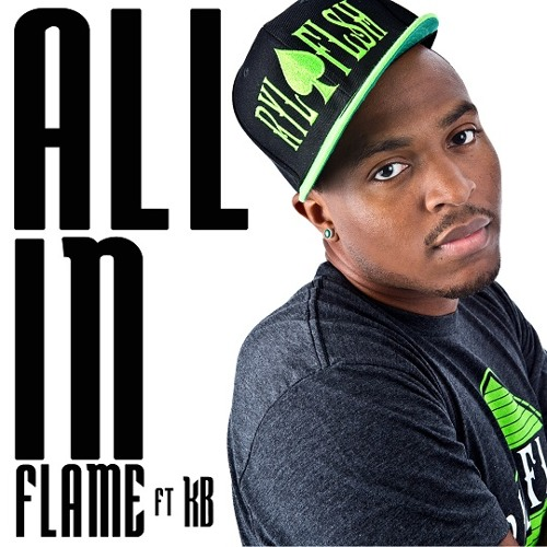 FLAME - All In (feat. KB)