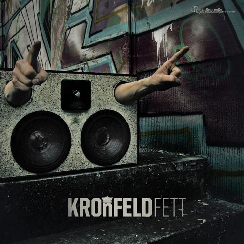 Kronfeld - Fett EP *Preview* OUT NOW