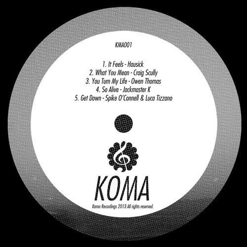What You Mean [Koma Recordings]