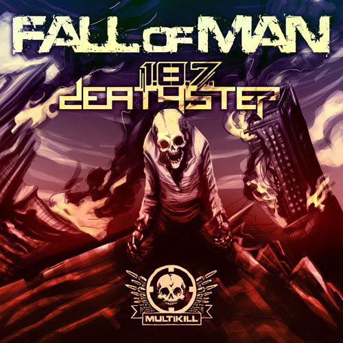 1.8.7 DEATHSTEP _ FALL OF MAN (sampler) OUT TODAY on Beatport-Charted #8 on Beatports Dubstep charts