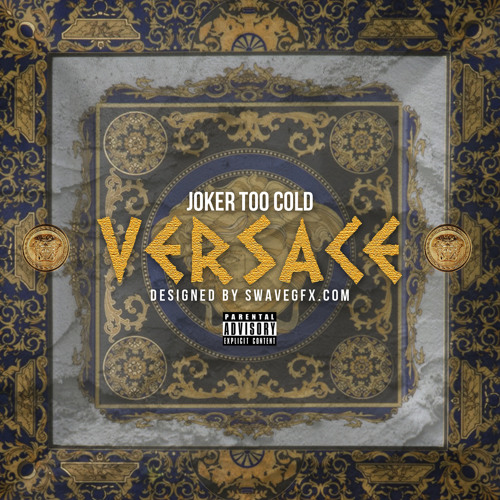 Tha Joker (Too Cold) - Versace [Freestyle]