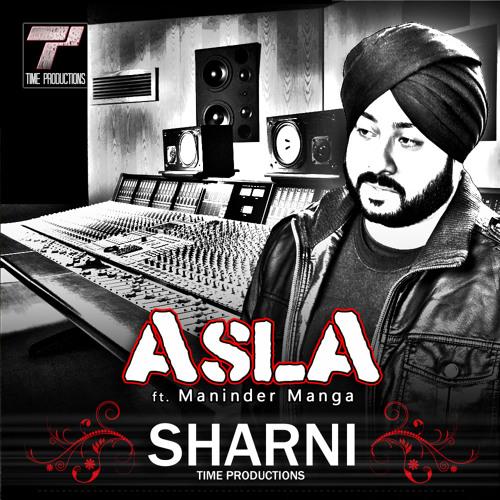 ASLA - SHARNI (TIME PRODUCTIONS) ft MANINDER MANGA