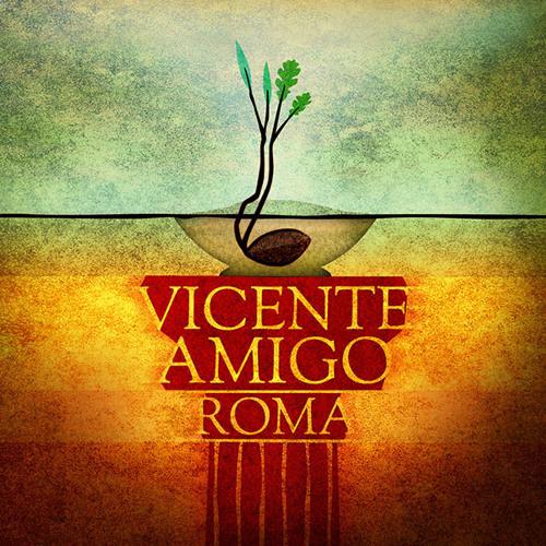 Vicente Amigo - Roma [ii edit]