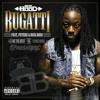 Ace Hood - Bugatti (BeatBreaker x Crizzly) [Double Drop] *FREE DOWNLOAD*