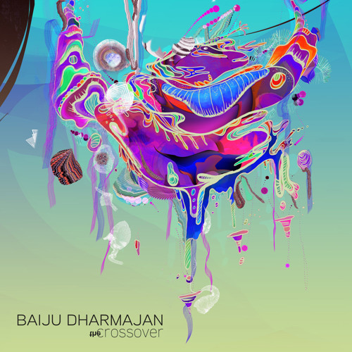 Alchemy - The Crossover - Baiju Dharmajan
