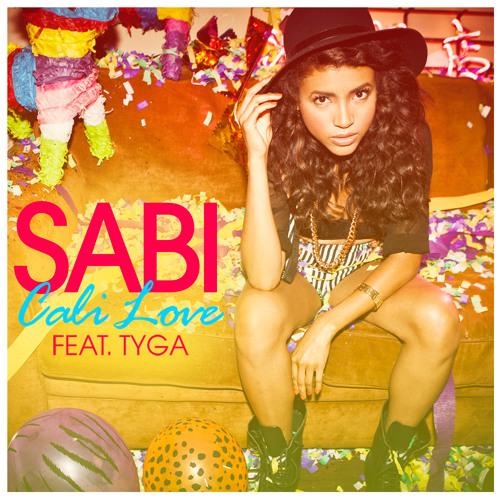 Sabi feat. Tyga - Cali Love