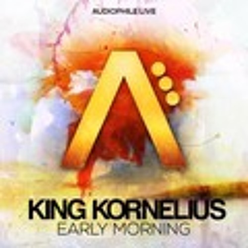 King Kornelius- Early Morning (INDO Remix) *Audiophile Live